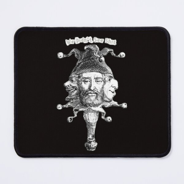 """Sarcastic Inscription: """"We Didn't See Shit"""" Black T-Shirt Mouse Pad"""