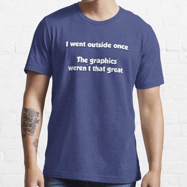 ¿de todas formas? Salí una vez Camiseta esencial