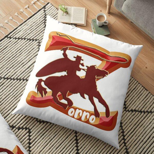 Z AS IN ZORRO - ZORRO ON HORSEBACK - ZORRO THE MYTH - THE WHIP MASTER - THE LEGEND OF AN OUTSTANDING HORSEMAN  Floor Pillow