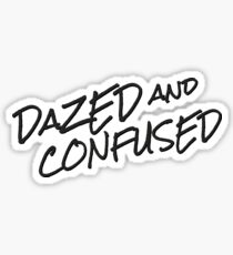 dazed and confused movie quotes popular film cinema matthew mcconaughey hippie rock t shirts Sticker