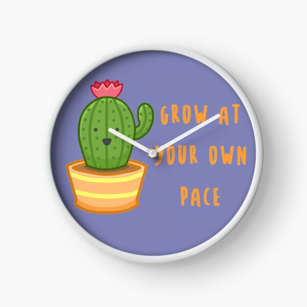 Grow at your Own Pace (Happy Cactus) Clock