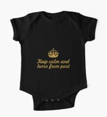 Keep calm and learn from past... Inspirational Quote One Piece - Short Sleeve