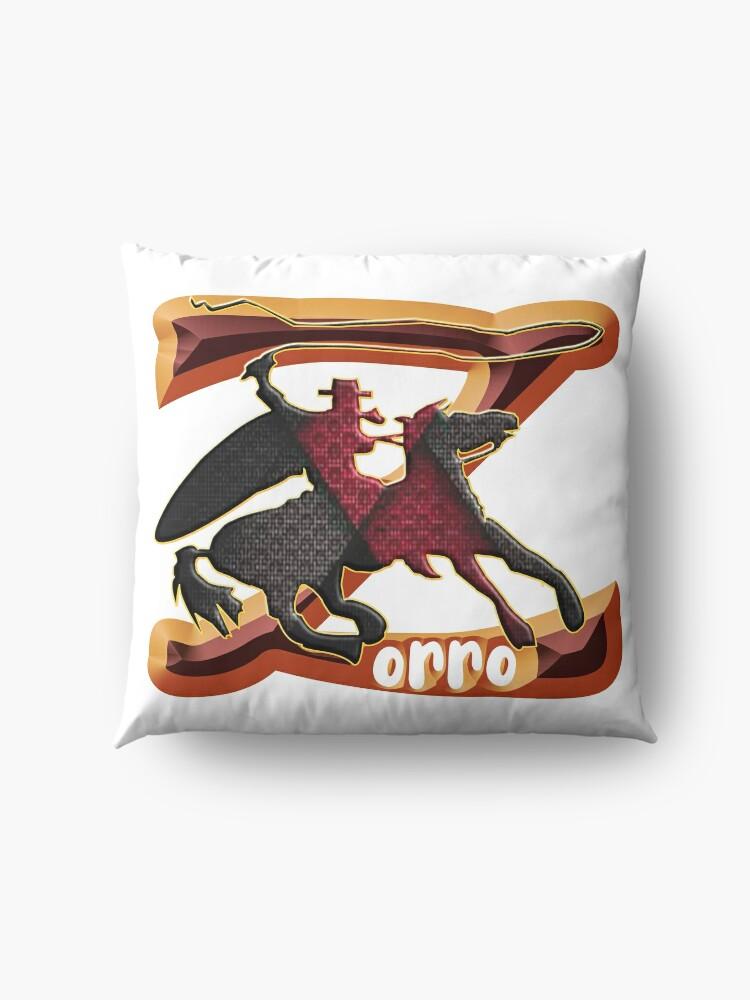 Alternate view of Z AS IN ZORRO - ZORRO ON HORSEBACK - ZORRO THE MYTH - THE WHIP MASTER - THE LEGEND OF AN OUTSTANDING HORSEMAN2 Floor Pillow