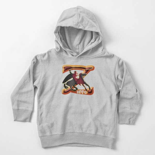 Z AS IN ZORRO - ZORRO ON HORSEBACK - ZORRO THE MYTH - THE WHIP MASTER - THE LEGEND OF AN OUTSTANDING HORSEMAN2 Toddler Pullover Hoodie