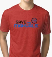 Save The Manuals (3) Tri-blend T-Shirt