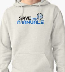 Save The Manuals (3) Pullover Hoodie