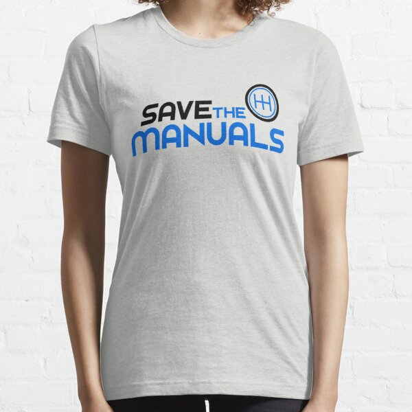 Save The Manuals (3) Essential T-Shirt