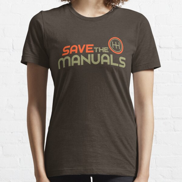 Save The Manuals (4) Essential T-Shirt