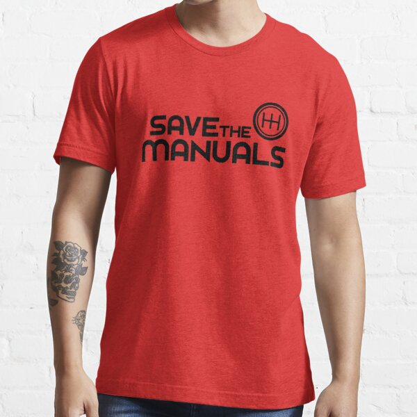 Save The Manuals (7) Essential T-Shirt