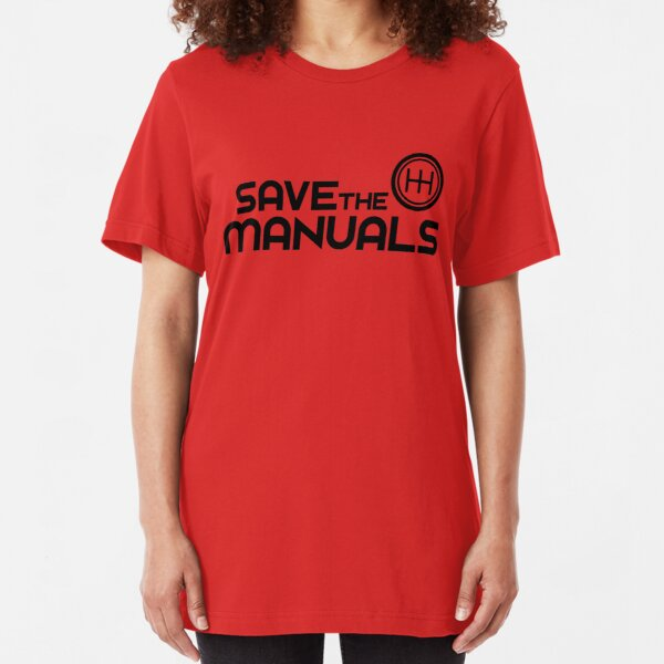 Save The Manuals (7) Slim Fit T-Shirt