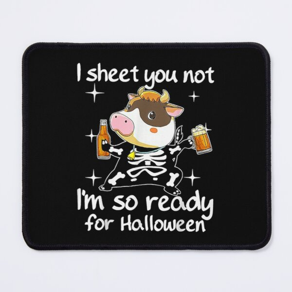 Cow Ready For Halloween Beer Funny Farmer  Mouse Pad