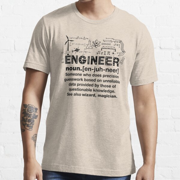 Funny Definition Of An Engineer Essential T-Shirt