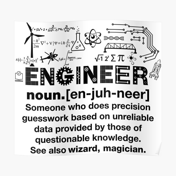 Funny Definition Of An Engineer Poster