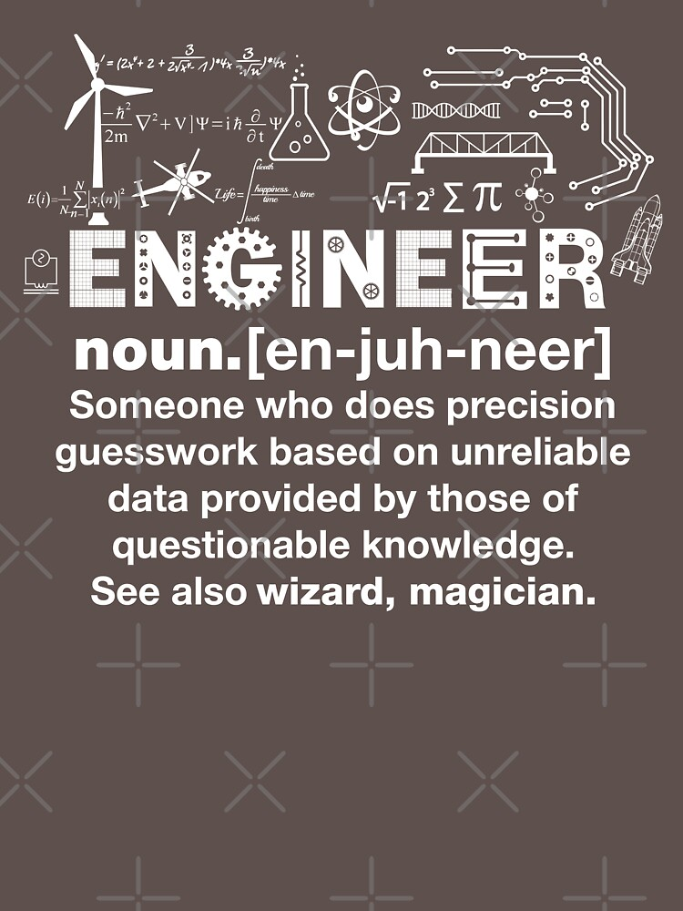 Engineer Humor Definition | Unisex T-Shirt