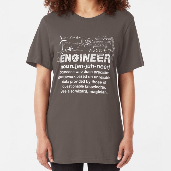 Engineer Humor Definition Slim Fit T-Shirt