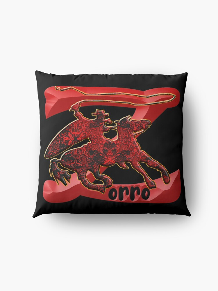 Alternate view of Z AS IN ZORRO - ZORRO ON HORSEBACK - ZORRO THE MYTH - THE WHIP MASTER - THE LEGEND OF AN OUTSTANDING HORSEMAN3 Floor Pillow