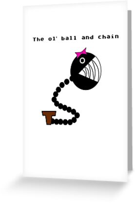 The ol' Ball and Chain by Galumpafoot