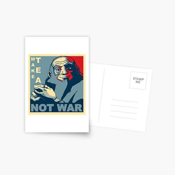 "Iroh ""Tee nicht Krieg machen"" Postkarte"