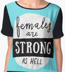Females Are Strong As Hell | Blue Chiffon Top