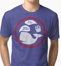 Hello Ground! Tri-blend T-Shirt