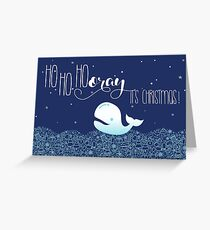HoHoHooray - it's Christmas! Greeting Card