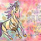 Shine Bright and Be Joyful. Magical Unicorn Watercolor Illustration. by mellierosetest