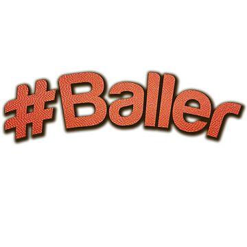 Baller by dno123