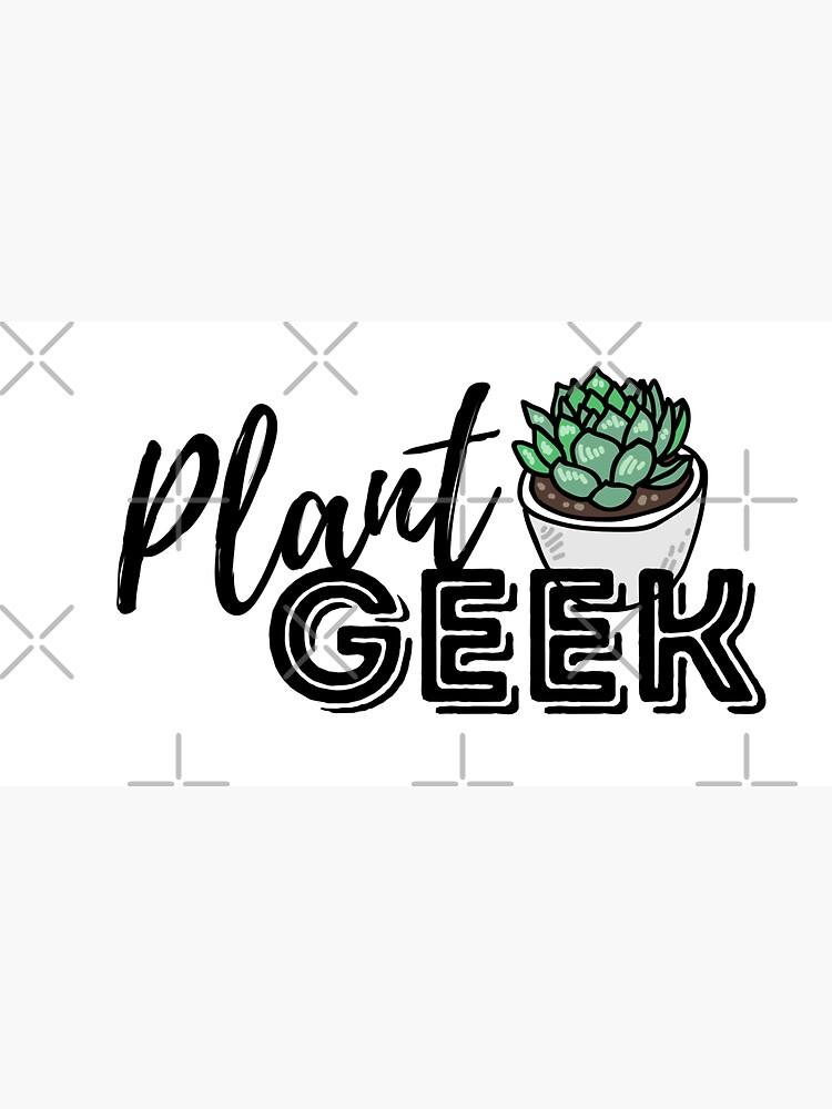 Plant Geek by ArteBE