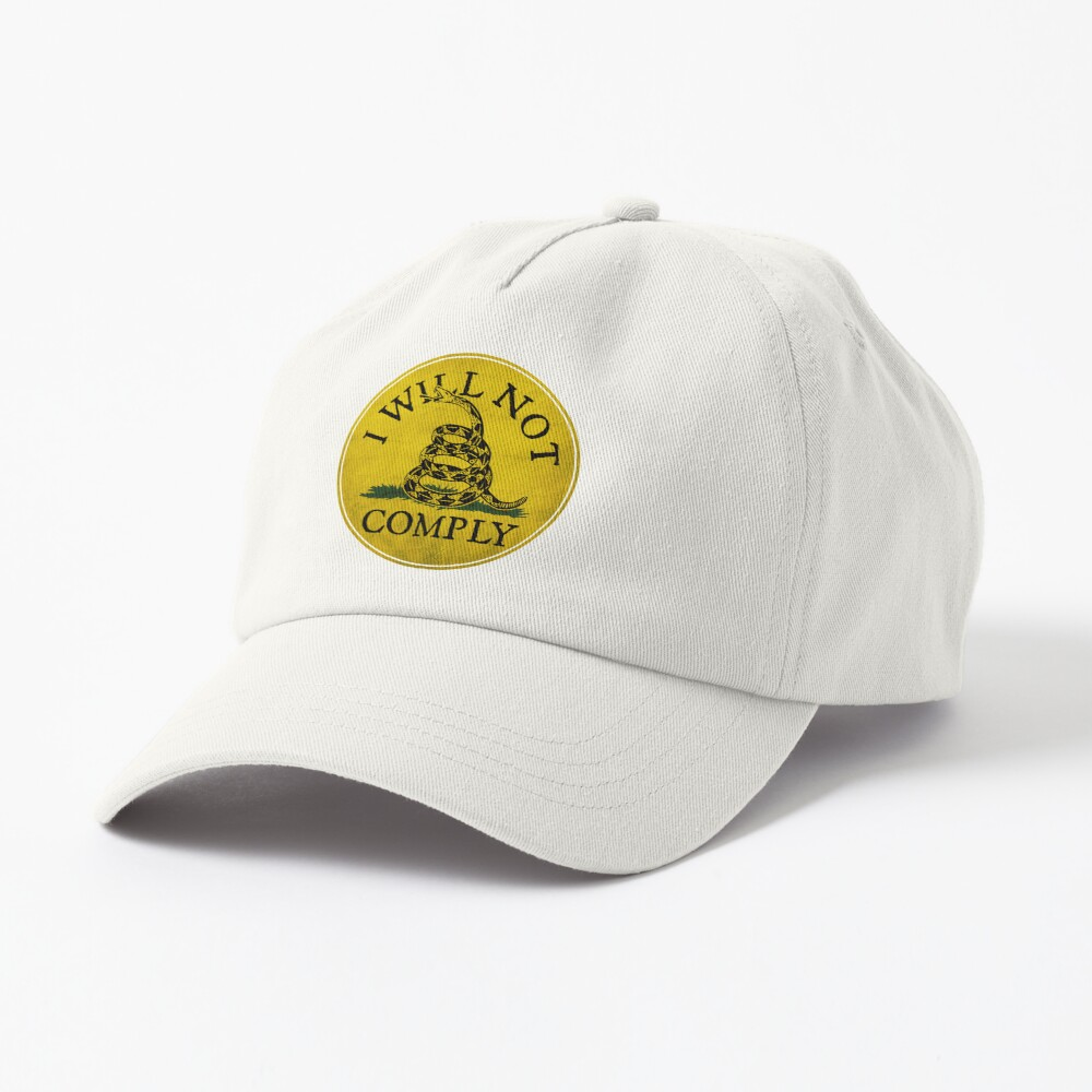 """""""I Will Not Comply"""" With Don't Tread on Me Rattlesnake Cap"""