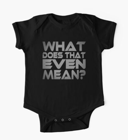 What Does That Even Mean? Kids Clothes