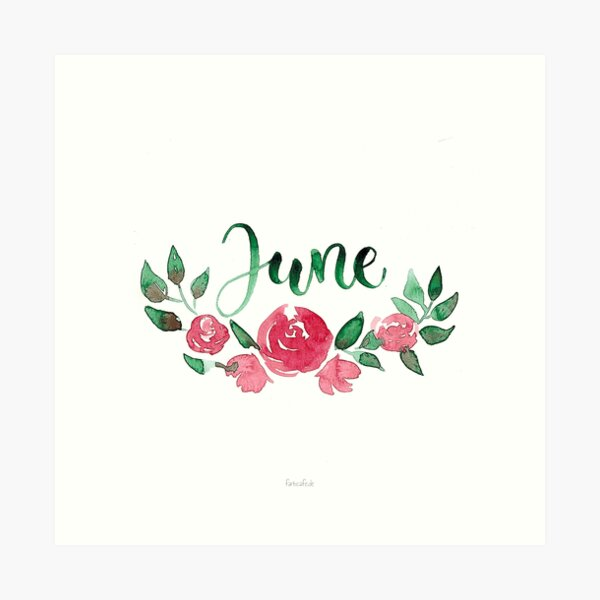 Juni Aquarell Blumen-Bouquet mit Handlettering Kunstdruck