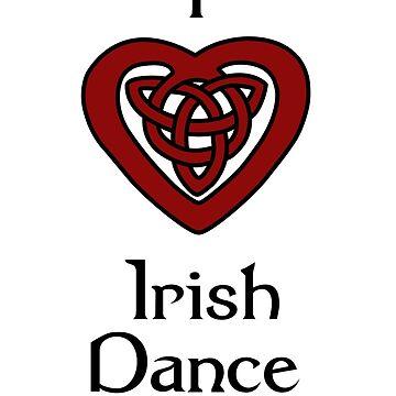 I love Irish Dance! by feisanista
