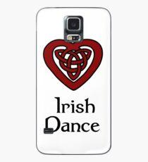 I love Irish Dance! Case/Skin for Samsung Galaxy