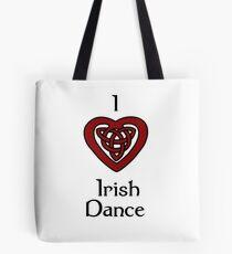 I love Irish Dance! Tote Bag