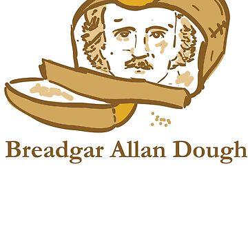 Breadgar Allan Dough by katiepopo