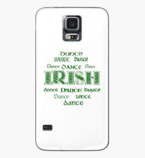 Irish Dance Forever! Case/Skin for Samsung Galaxy