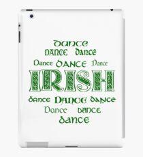 Irish Dance Forever! iPad Case/Skin