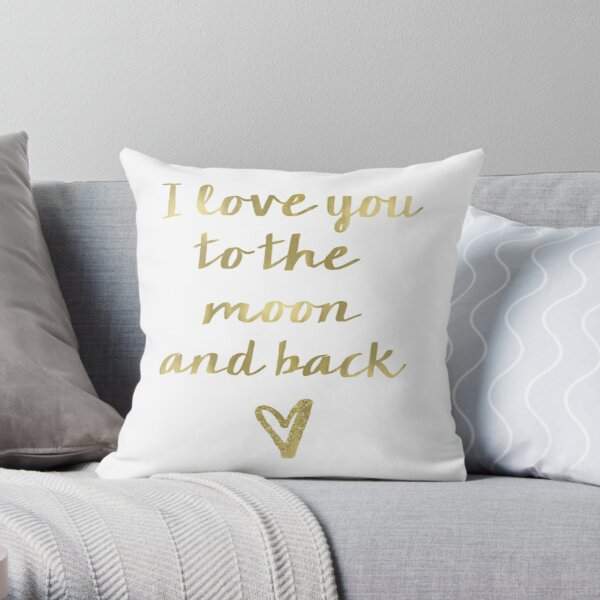 Love you to the moon and back gold Throw Pillow