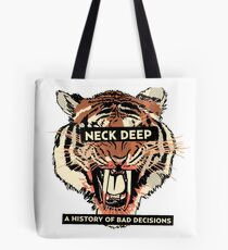 A History of Bad Decisions - Neck Deep Tote Bag