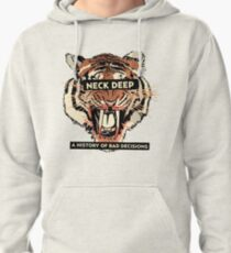 A History of Bad Decisions - Neck Deep Pullover Hoodie
