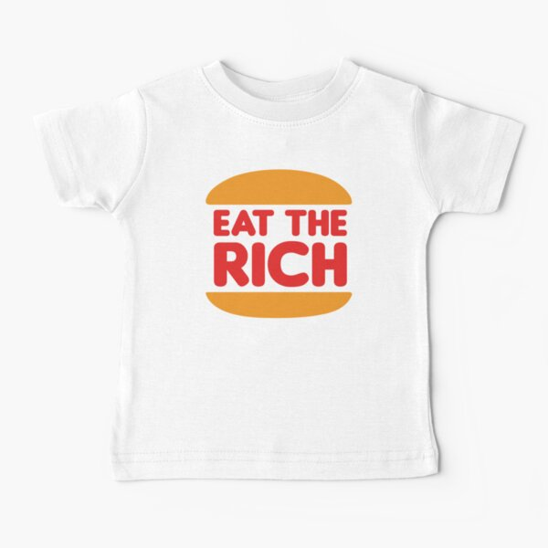 Eat The Rich - Anarchist Burger Baby T-Shirt