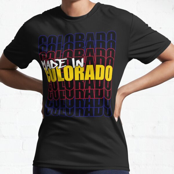 Made In Colorado State Flag Typography Active T-Shirt
