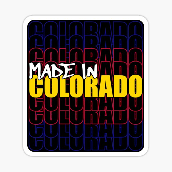 Made In Colorado State Flag Typography Sticker