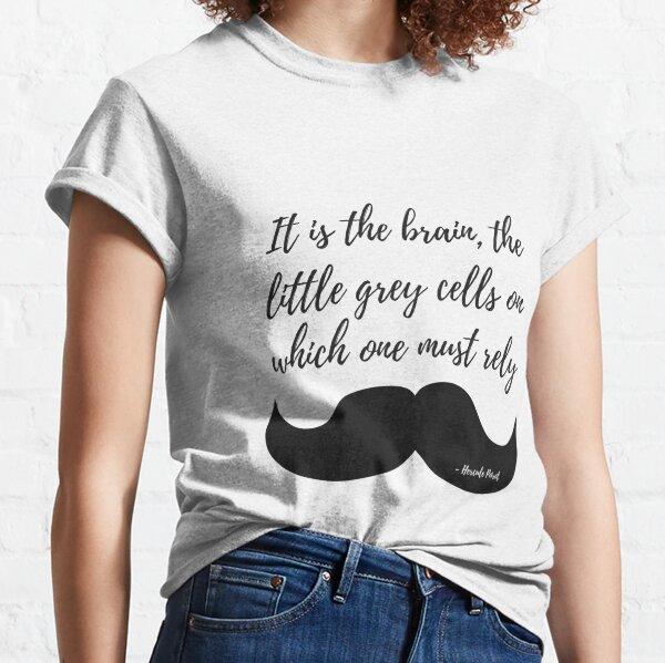 Kleine graue Zellen Classic T-Shirt