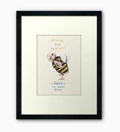 Rhea - Always Bee Yourself Framed Print