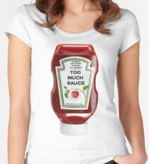 Too Much Sauce Women's Fitted Scoop T-Shirt