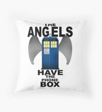 The Angels Have The Phonebox - Doctor Who Throw Pillow