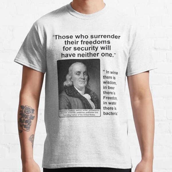 Ben Franklin Double Quote Classic T-Shirt