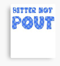 Better Not Pout Holiday Canvas Print