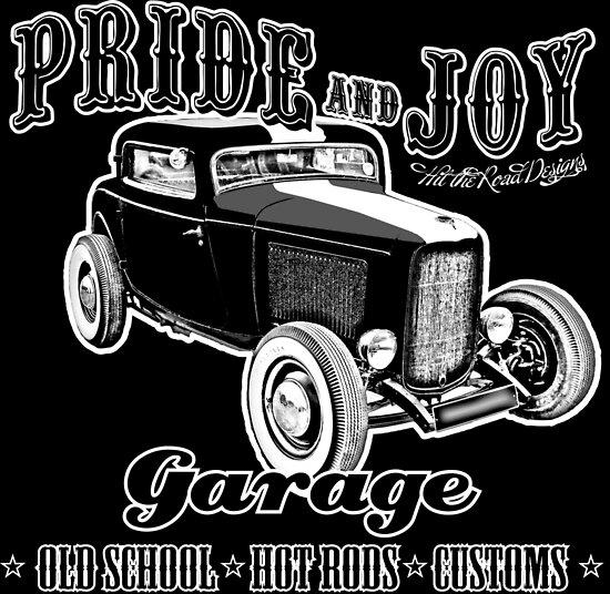 Pride and Joy Hot Rod Garage dark bkg by htrdesigns